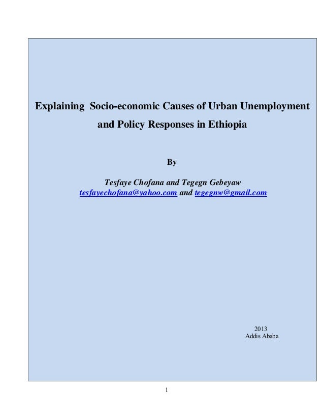 Explaining Socio-economic Causes of Urban Unemployment and Policy Responses in Ethiopia  By Tesfaye Chofana and Tegegn Geb...