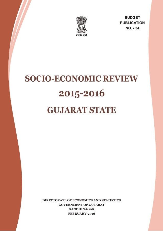 SOCIO-ECONOMIC REVIEW 2015-2016 GUJARAT STATE DIRECTORATE OF ECONOMICS AND STATISTICS GOVERNMENT OF GUJARAT GANDHINAGAR FE...