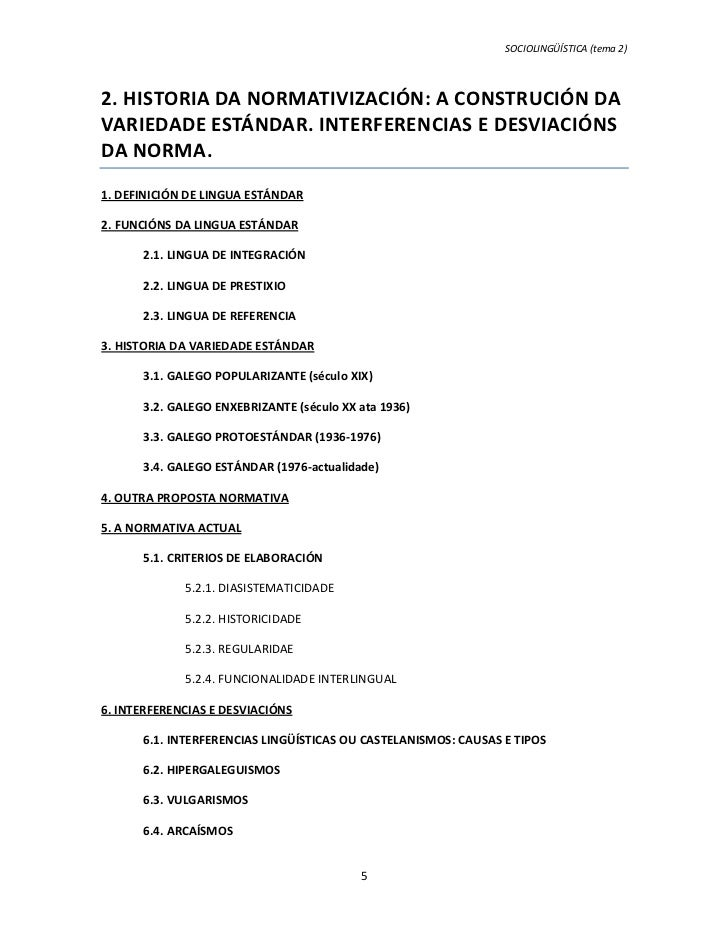 SOCIOLINGÜÍSTICA (tema 2)2. HISTORIA DA NORMATIVIZACIÓN: A CONSTRUCIÓN DAVARIEDADE ESTÁNDAR. INTERFERENCIAS E DESVIACIÓNSD...