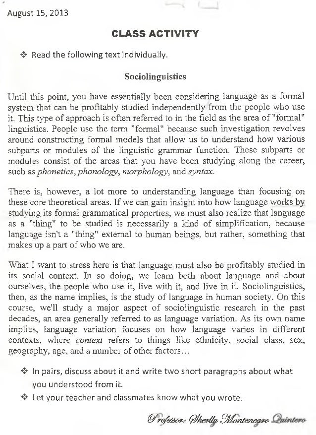 August 15, 2013 CLASS ACTIVITY ❖ Read the following text individually. Sociolinguistics Until this point, you have essenti...