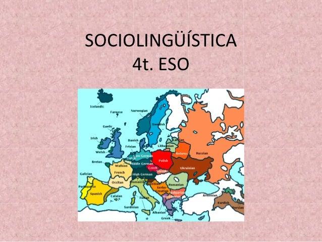 SOCIOLINGÜÍSTICA     4t. ESO