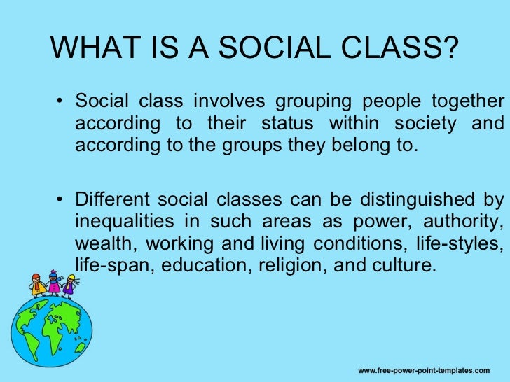 A description of how different social classes can be distinguished by inequalities