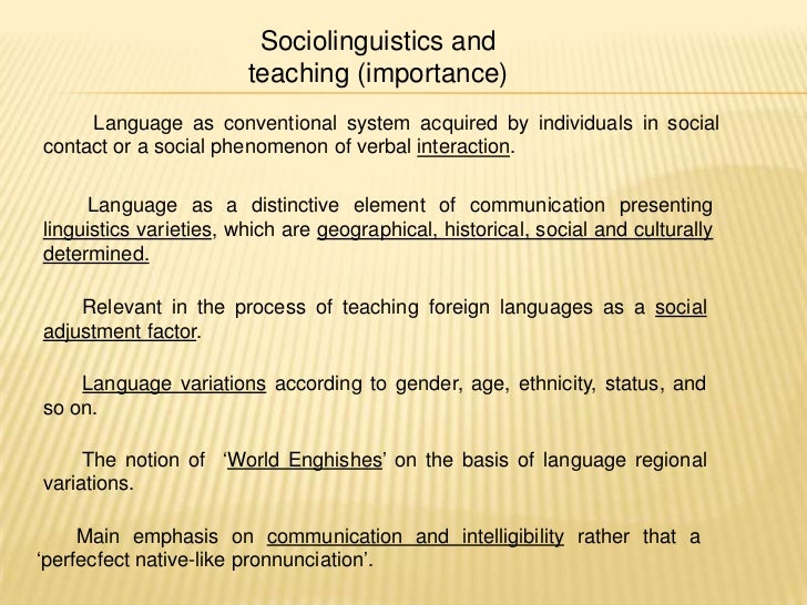 The Importance of Linguistics to a Language Teacher