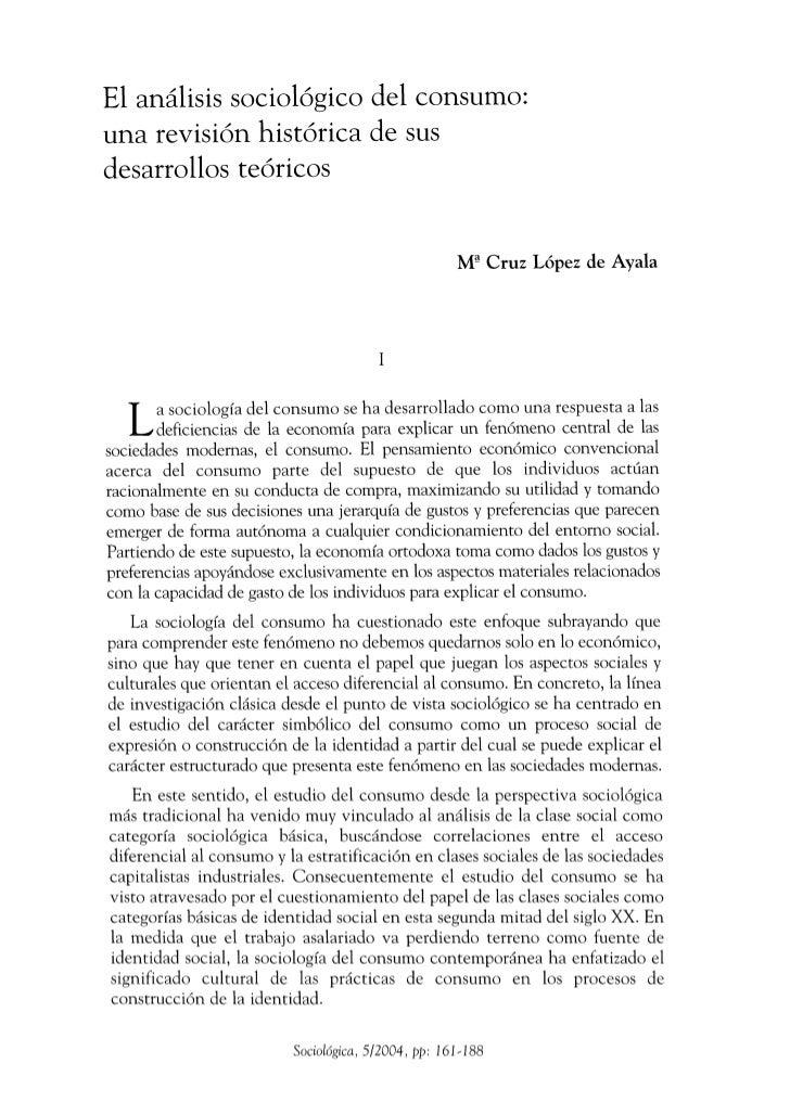 El análisis sociológico del consumo:una revisión histórica de susdesarrollos teóricos                                     ...