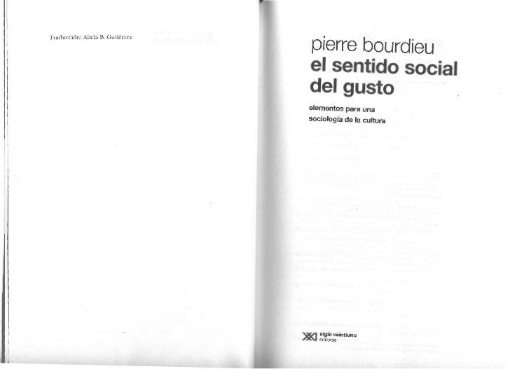 Traducción: Alicia B. Gutiérrez                                  pierre bourdieu                                  el senti...