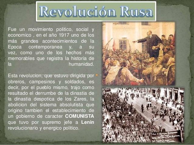Fue un movimiento politico, social yeconomico , en el año 1917 uno de losmás grandes acontecimientos de laEpoca contempora...
