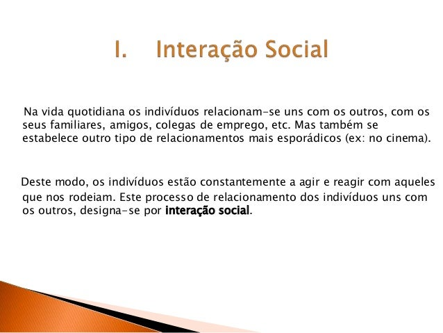 Interações Sociais-Grupos Sociais Slide 2