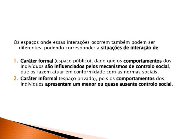 Interações Sociais-Grupos Sociais Slide 3