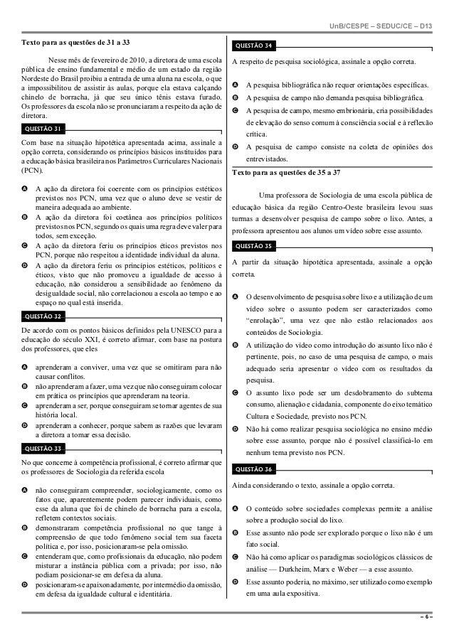 UnB/CESPE – SEDUC/CE – D13– 6 –Texto para as questões de 31 a 33Nesse mês de fevereiro de 2010, a diretora de uma escolapú...