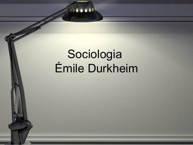 SociologiaÉmile Durkheim
