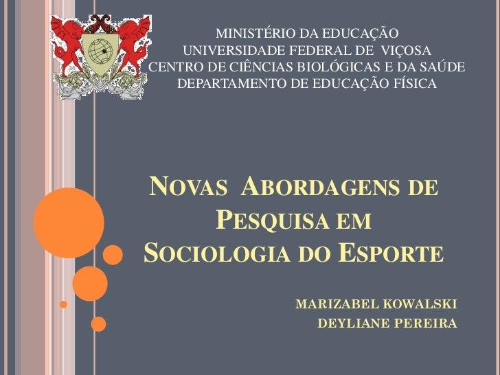 MINISTÉRIO DA EDUCAÇÃO    UNIVERSIDADE FEDERAL DE VIÇOSACENTRO DE CIÊNCIAS BIOLÓGICAS E DA SAÚDE   DEPARTAMENTO DE EDUCAÇÃ...