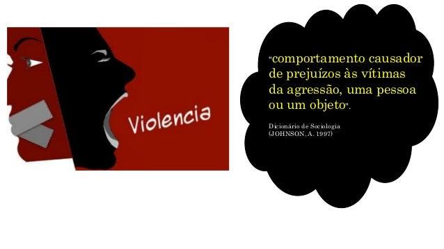 Sociologia e a violência Slide 2