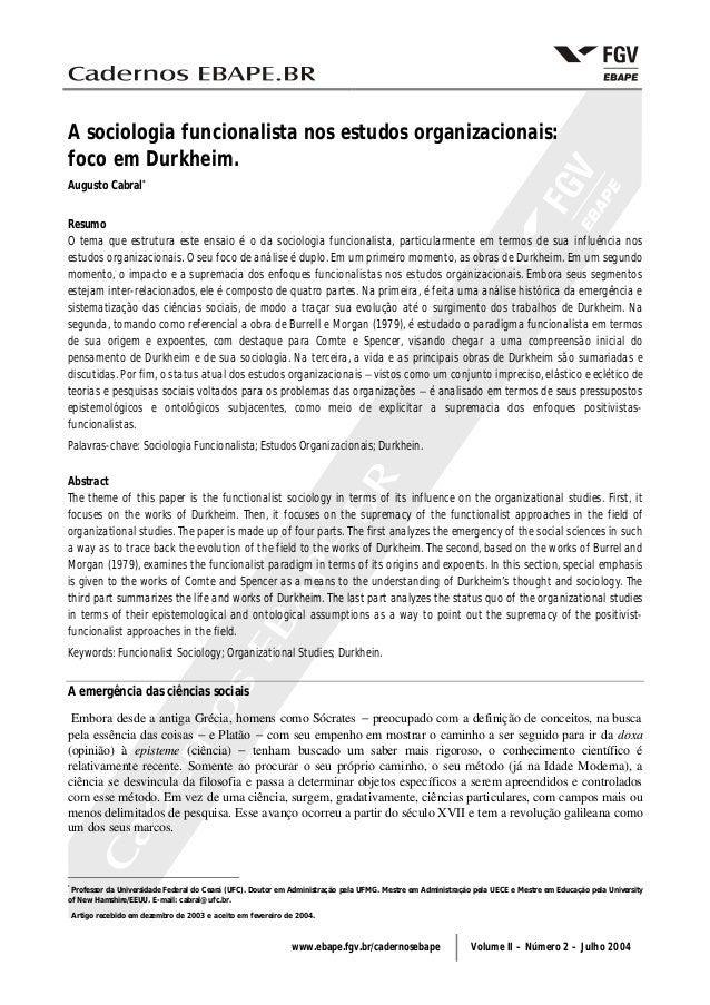 www.ebape.fgv.br/cadernosebape Volume II – Número 2 – Julho 2004 A sociologia funcionalista nos estudos organizacionais: f...