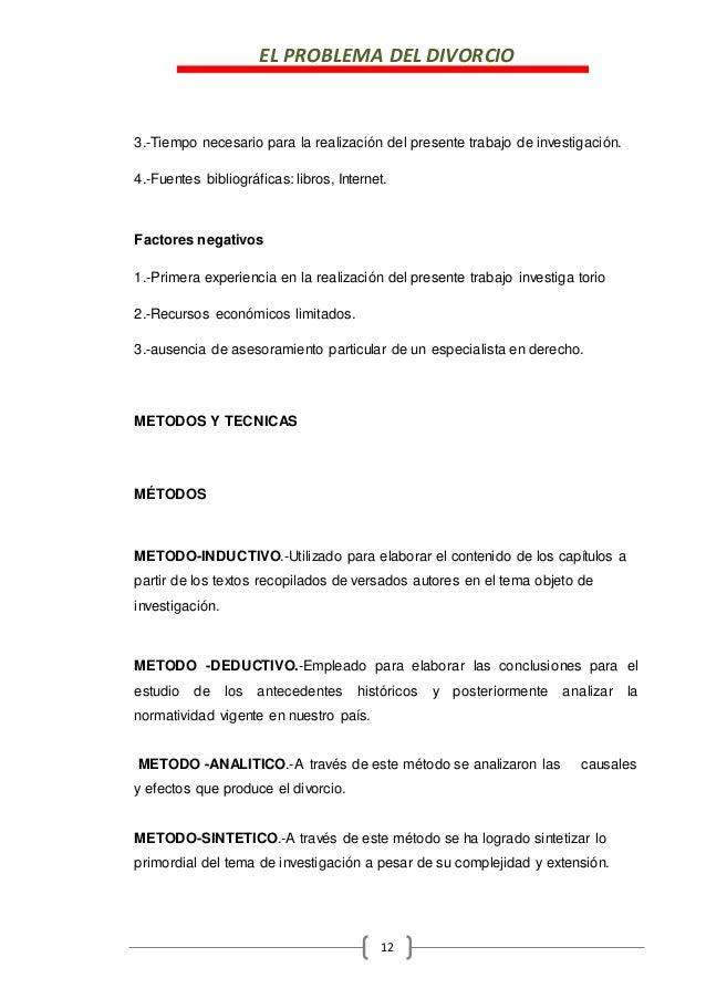 EL PROBLEMA DEL DIVORCIO 12 3.-Tiempo necesario para la realización del presente trabajo de investigación. 4.-Fuentes bibl...