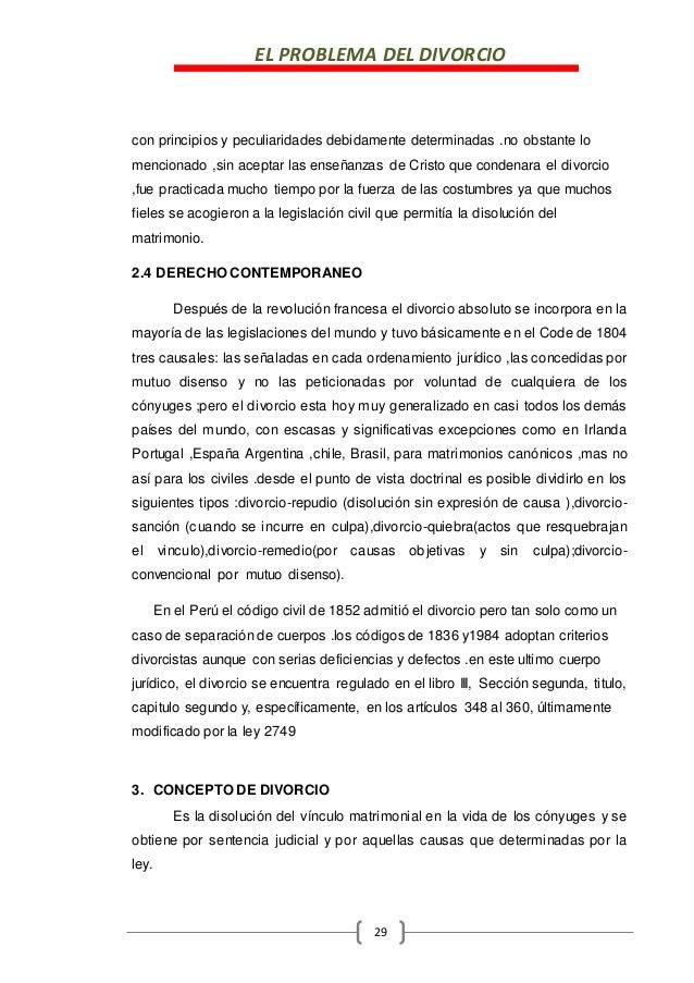 EL PROBLEMA DEL DIVORCIO 29 con principios y peculiaridades debidamente determinadas .no obstante lo mencionado ,sin acept...