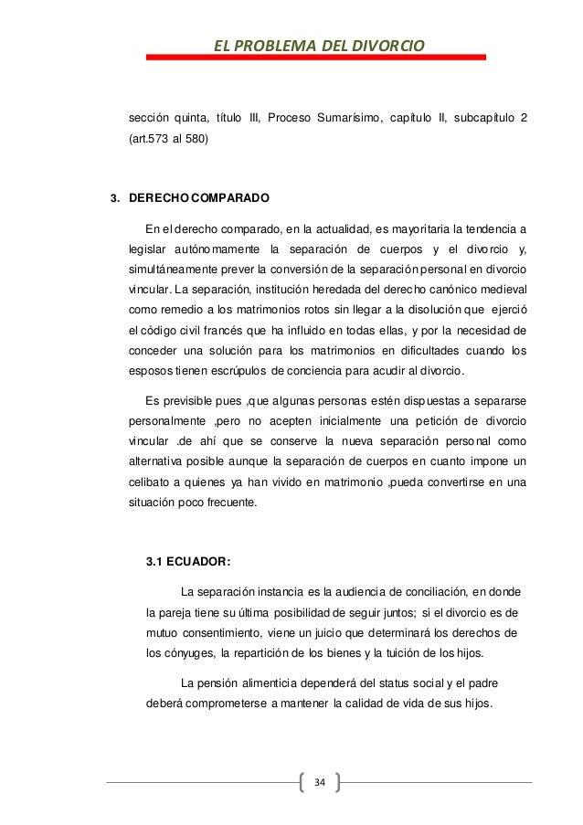 EL PROBLEMA DEL DIVORCIO 34 sección quinta, título III, Proceso Sumarísimo, capítulo II, subcapítulo 2 (art.573 al 580) 3....