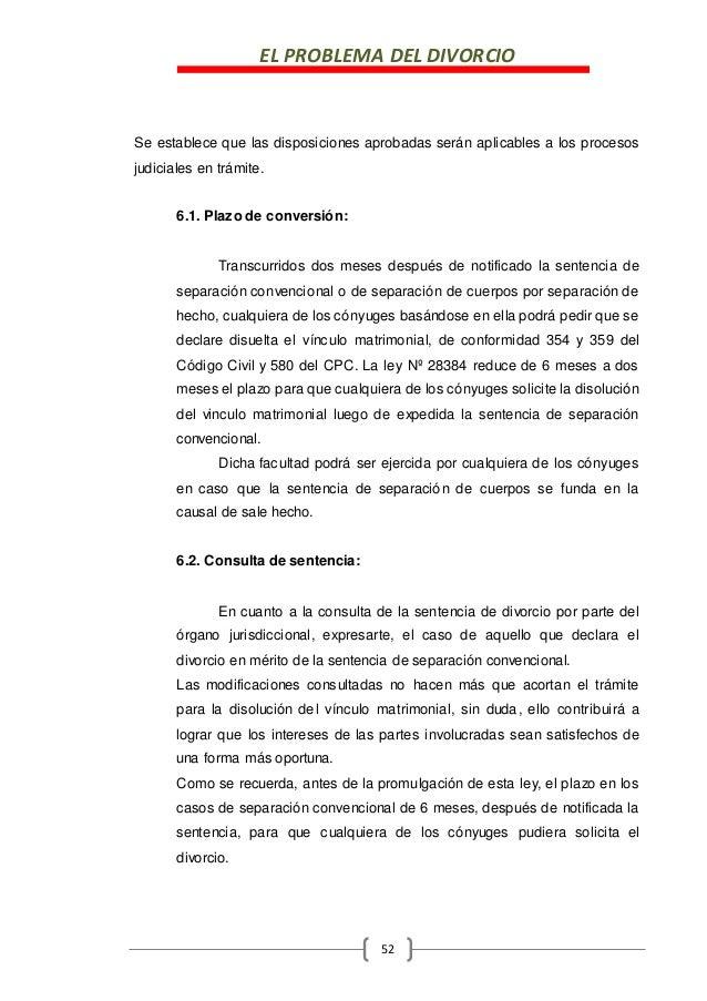 EL PROBLEMA DEL DIVORCIO 52 Se establece que las disposiciones aprobadas serán aplicables a los procesos judiciales en trá...