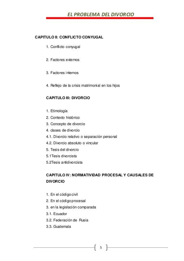 EL PROBLEMA DEL DIVORCIO 5 CAPITULO II: CONFLICTO CONYUGAL 1. Conflicto conyugal 2. Factores externos 3. Factores internos...