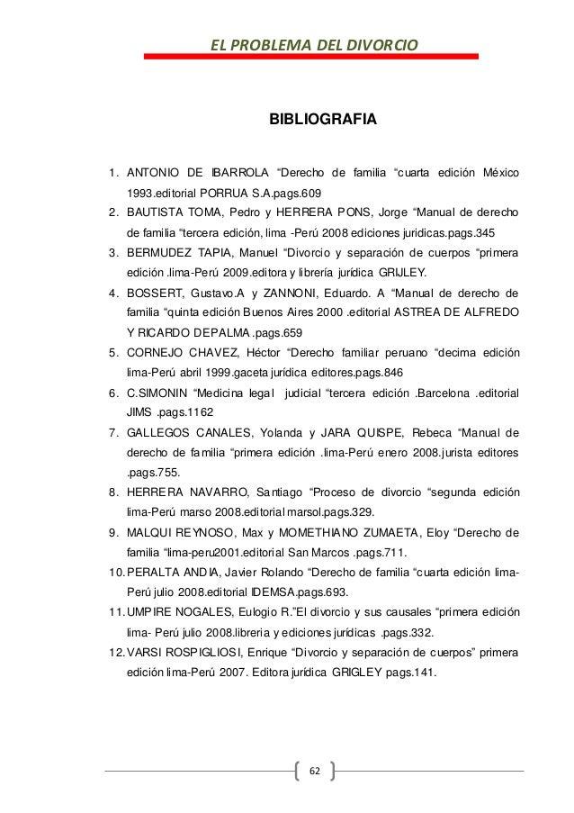 """EL PROBLEMA DEL DIVORCIO 62 BIBLIOGRAFIA 1. ANTONIO DE IBARROLA """"Derecho de familia """"cuarta edición México 1993.editorial ..."""