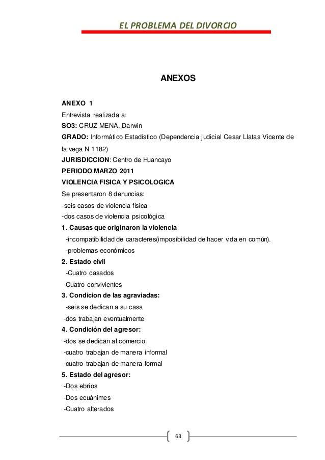 EL PROBLEMA DEL DIVORCIO 63 ANEXOS ANEXO 1 Entrevista realizada a: SO3: CRUZ MENA, Darwin GRADO: Informático Estadístico (...