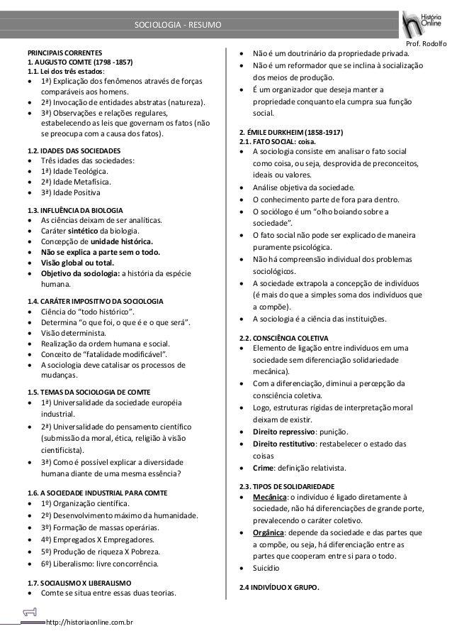 http://historiaonline.com.br SOCIOLOGIA - RESUMO Prof. Rodolfo PRINCIPAIS CORRENTES 1. AUGUSTO COMTE (1798 -1857) 1.1. Lei...