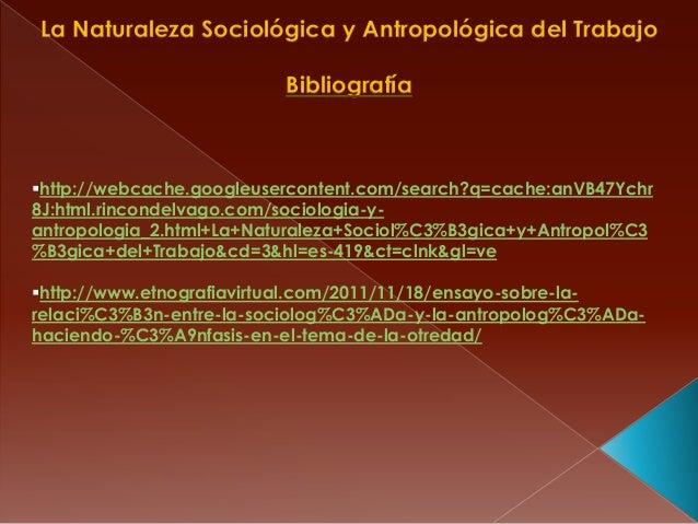 http://webcache.googleusercontent.com/search?q=cache:anVB47Ychr8J:html.rincondelvago.com/sociologia-y-antropologia_2.html...