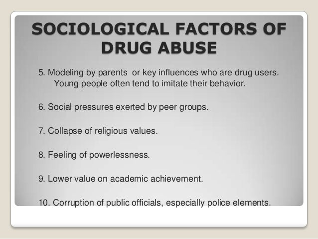 Factors of drugs abuse
