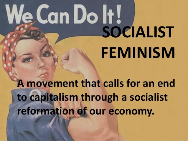 sociology liberal interactionist radicalist marxist feminist An introduction: feminist perspectives • liberal feminism is a traditional perspective that was established as a part of the marxist/socialist feminism.