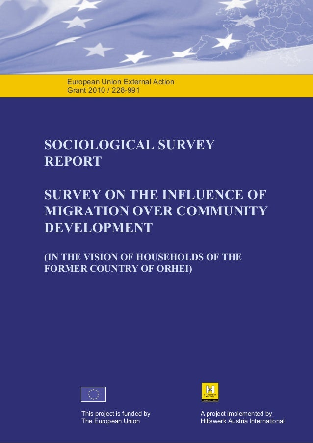 European Union External Action Grant 2010 / 228-991  SOCIOLOGICAL SURVEY REPORT SURVEY ON THE INFLUENCE OF MIGRATION OVER ...