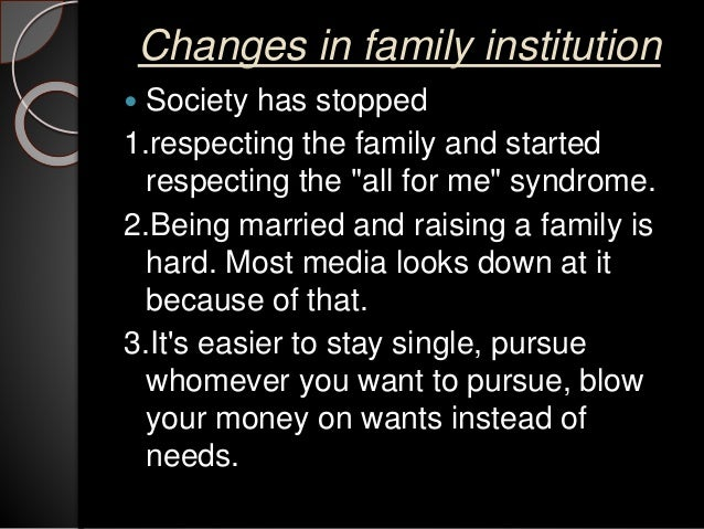 the family as a social institution essay Family a social institution name university affiliation date i chose the family as the social institution to explain my sociological portrait concerni.