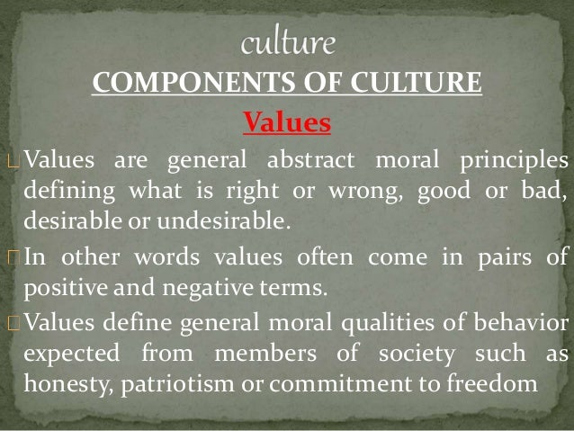 sociology and values The first, and perhaps most crucial, elements of culture we will discuss are its values and beliefs values are a culture's standard for discerning what is good and just in society values are deeply embedded and critical for transmitting and teaching a culture's beliefs.