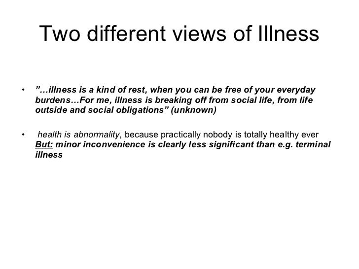 health and illnesses defined by society sociology essay Medicine the social institution that seeks to prevent, diagnose, and treat illness and to promote health in its various dimensions is the social institution that seeks both to prevent, diagnose, and treat illness and to promote health as just defined dissatisfaction with the medical establishment has been growing.