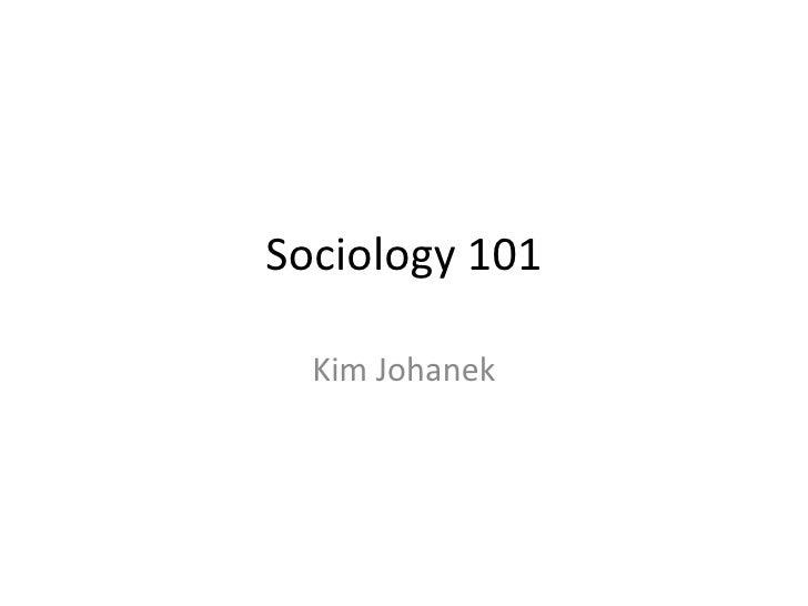 Sociology 101 Kim Johanek