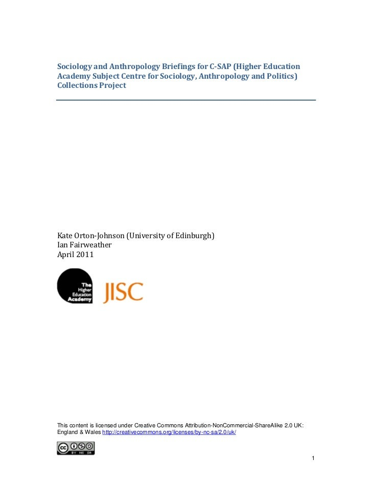 SociologyandAnthropologyBriefingsforC‐SAP(HigherEducationAcademySubjectCentreforSociology,AnthropologyandPo...