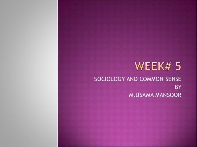 sociology vs common sense
