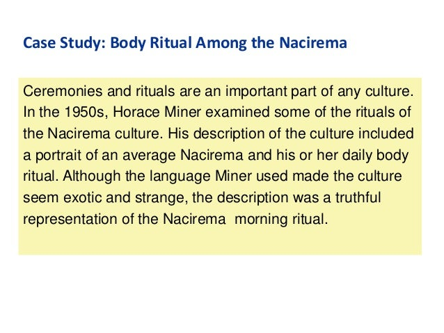 anthropology essay nacirema Body ritual among the nacirema  this journal article satirizes anthropological papers on other cultures, and the culture of the united states.