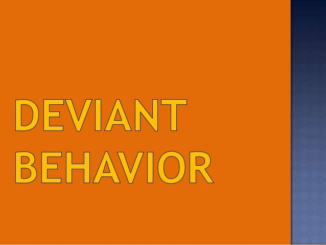 deviant workplace behavior Employee perceptions largely govern the workplace employees engaging in deviant work behaviors can have detrimental consequences to both the organization and.