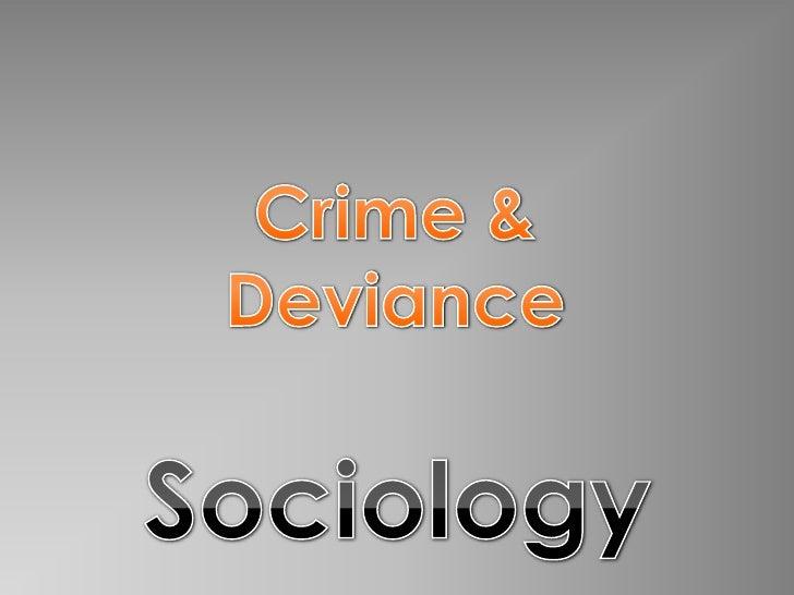 Sociology internationalist crime deviance