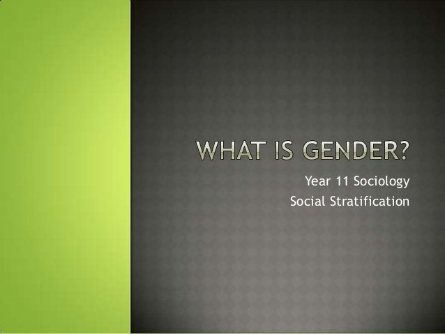 Year 11 SociologySocial Stratification