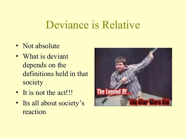 deviance is relative