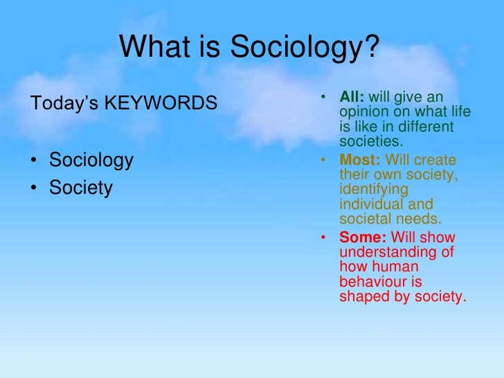 sociologists differ in their understanding of Learn about fifteen major theories in the field of sociology, how to  sociology  students typically spend a great deal of time studying these different theories   to our understanding of society, relationships, and social behavior.