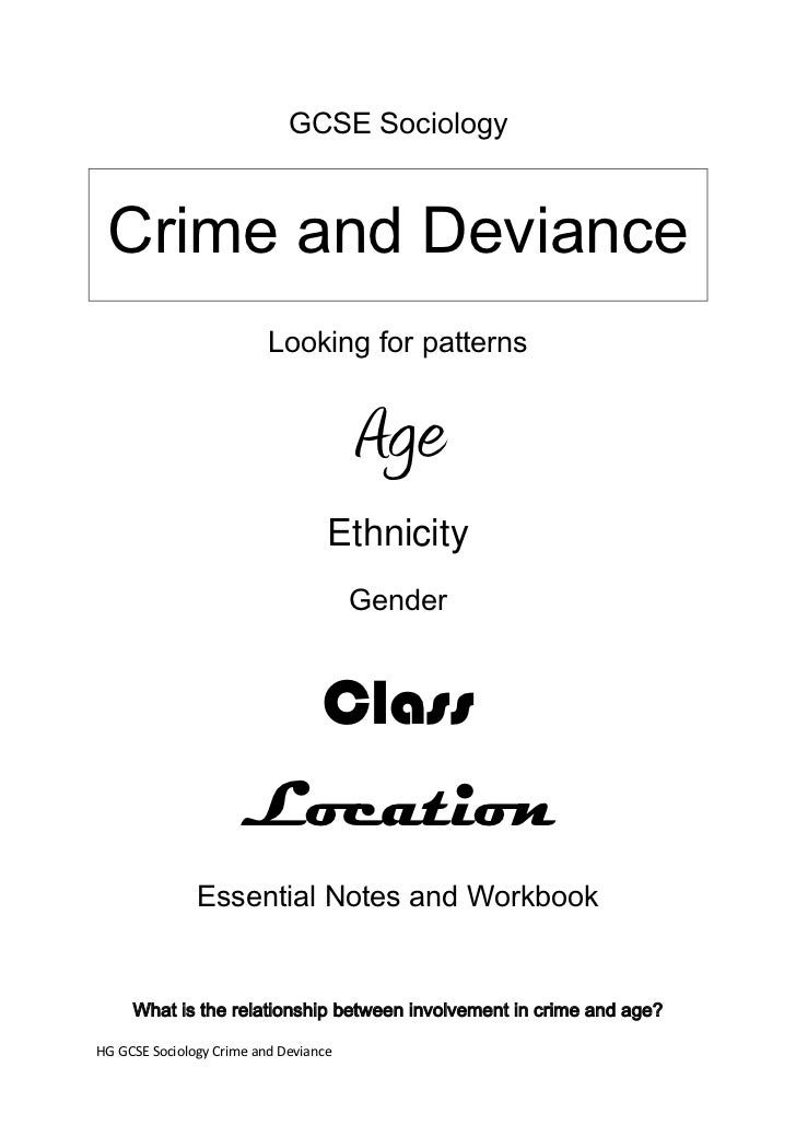 GCSE Sociology Crime and Deviance                          Looking for patterns                                       Age ...