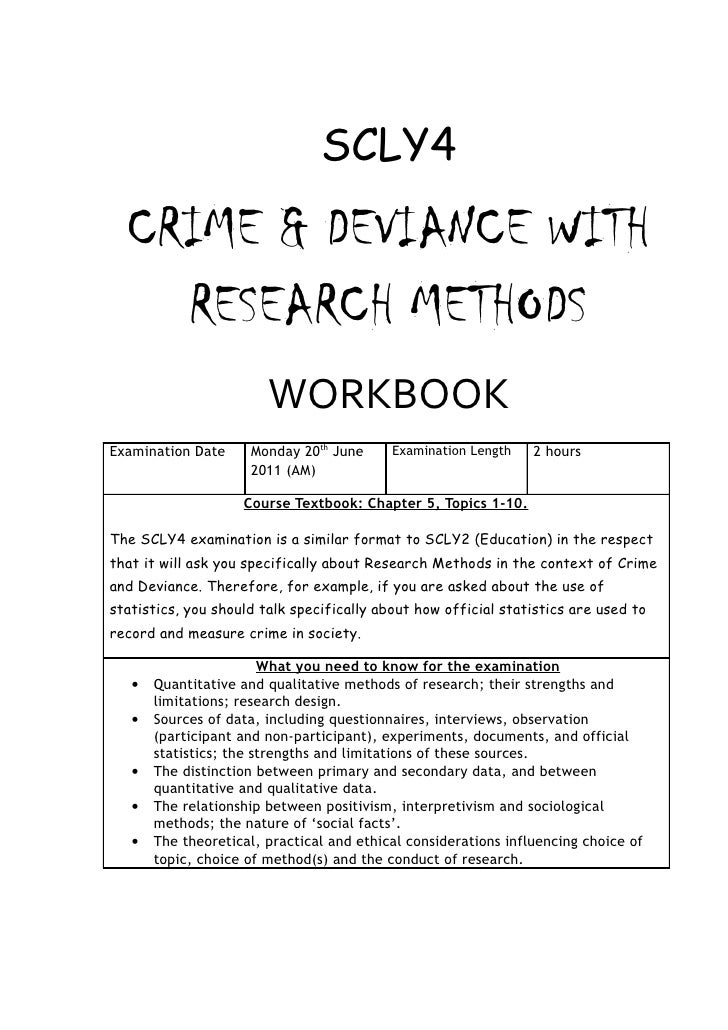 SCLY4  CRIME & DEVIANCE WITH    RESEARCH METHODS                        WORKBOOKExamination Date     Monday 20th June     ...