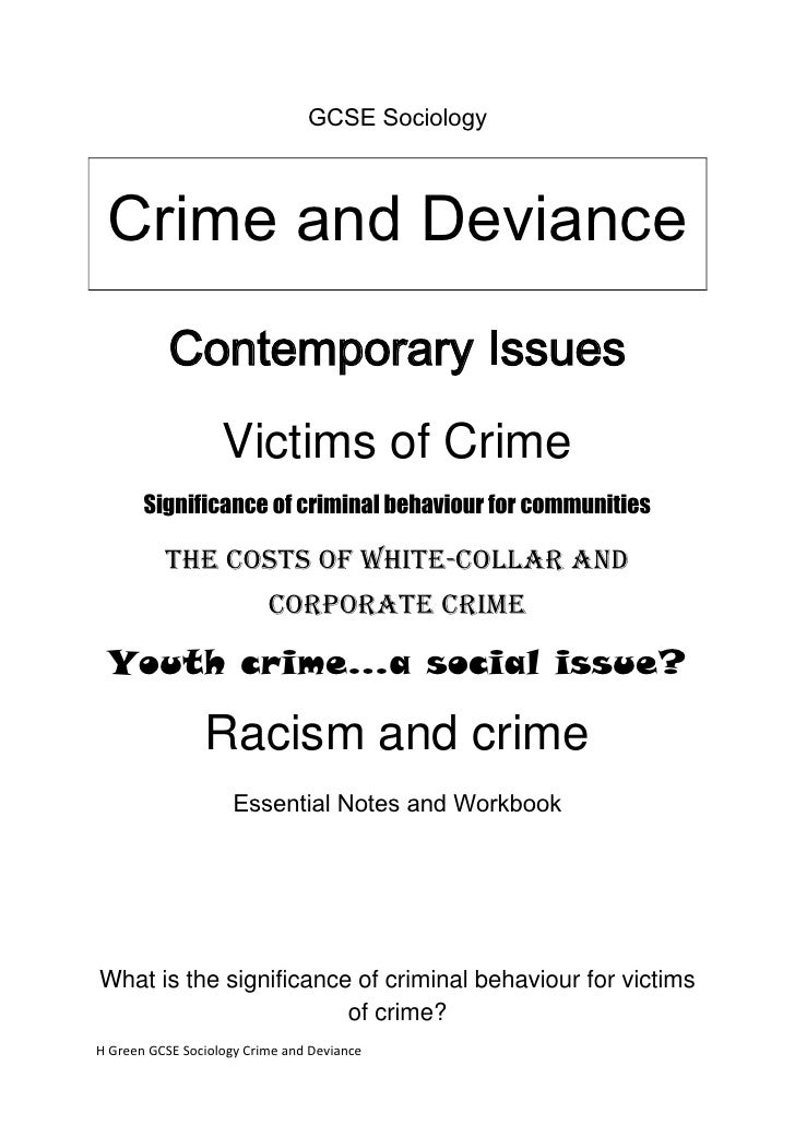 GCSE Sociology Crime and Deviance           Contemporary Issues                   Victims of Crime       Significance of c...