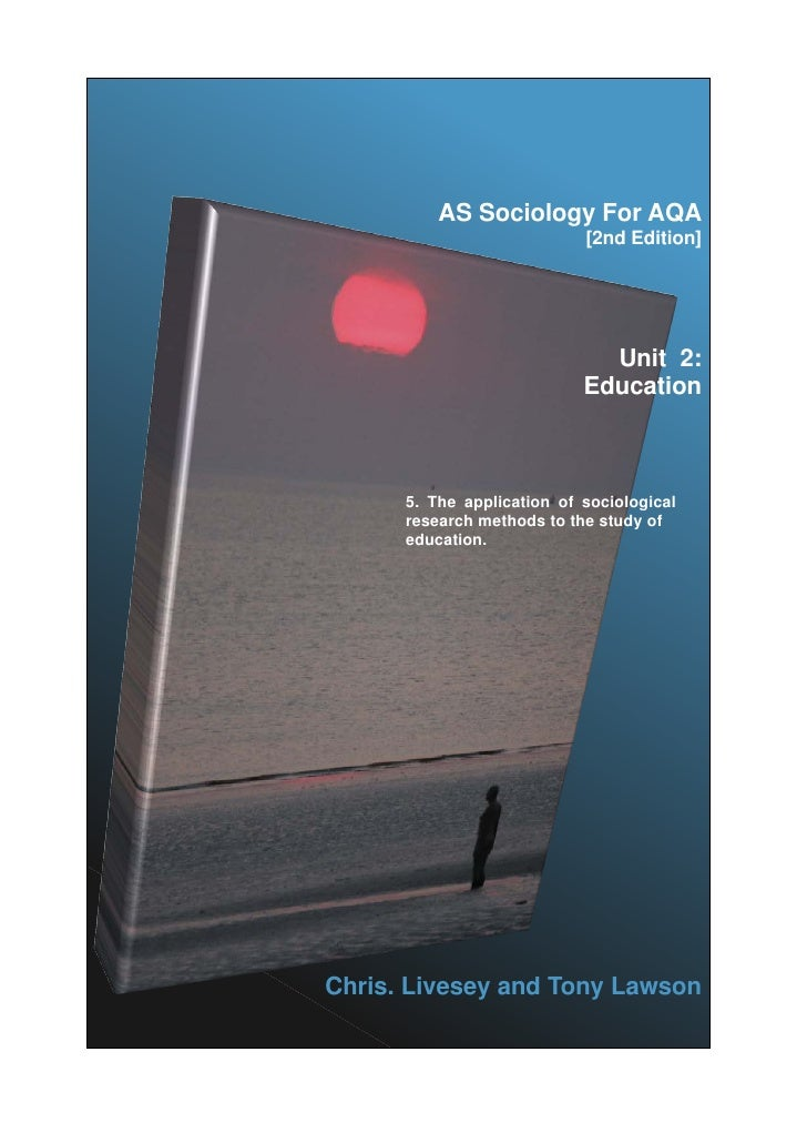 AS Sociology For AQA                            [2nd Edition]                              Unit 2:                        ...