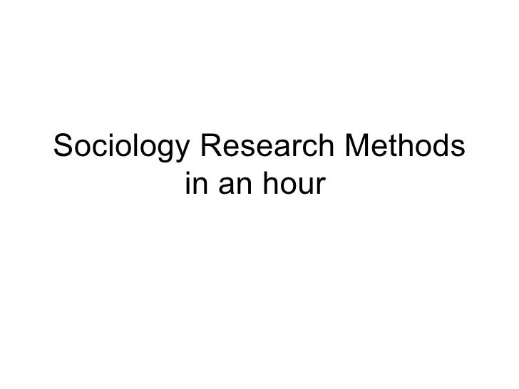 Sociology Research Methods         in an hour