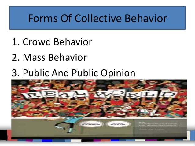 crowd behavior notes The expression collective behavior was first used by franklin henry giddings ( 1908) and employed later by robert e park (1921), herbert blumer (1939),  ralph.