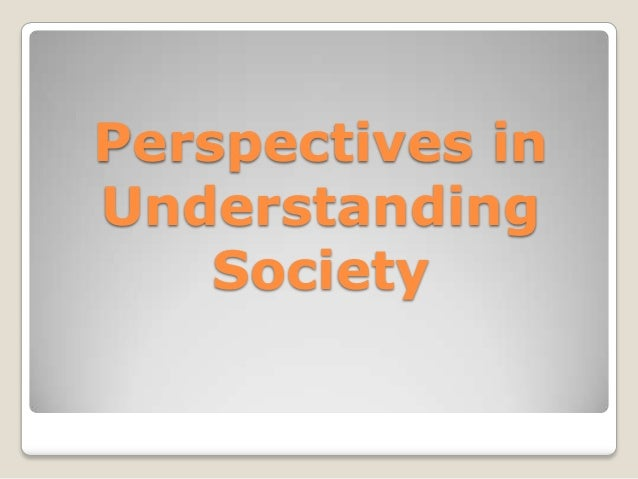 Sociology meaning and perspectives Slide 3
