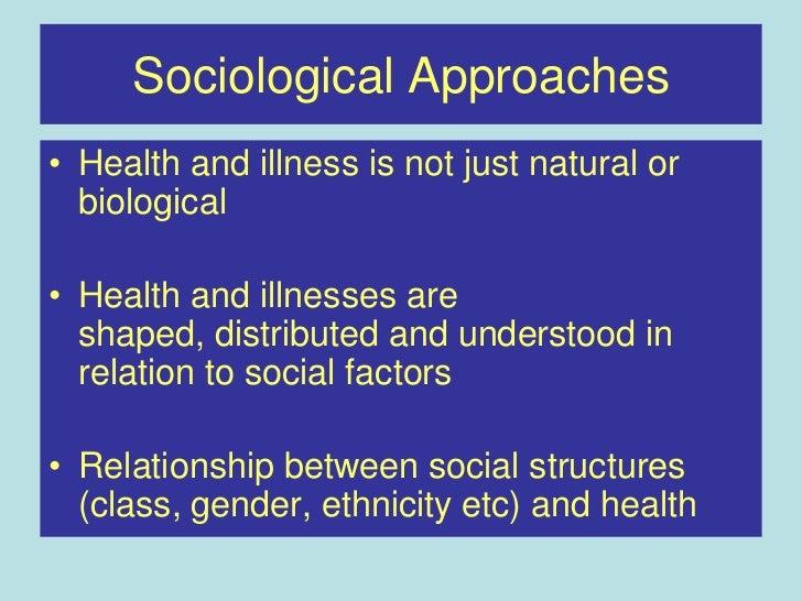 Sociology of Overall health & Ailment