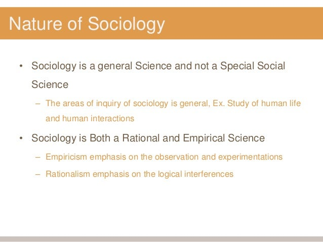nature of sociology in social analysis Ities of religious organisations and movements, like church, sect and cult as bryan wilson properly pointed out the sociology of religion is a field in which.